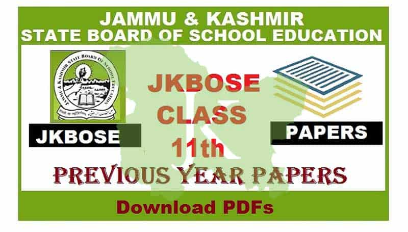JKBOSE Class 11th Previous Papers