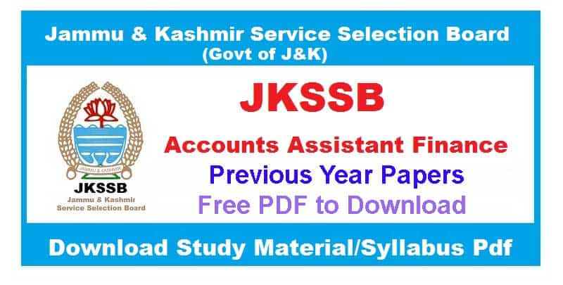 JKSSB Accounts Assistant Finance Previous year Papers