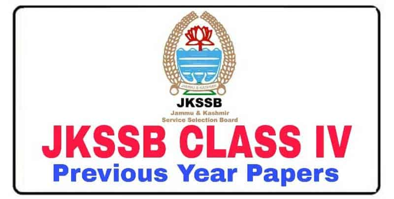 JKSSB Class IV Previous year Question Papers/Practice Papers