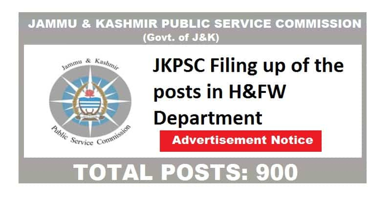 JKPSC Filing up of the posts in H&FW Department | Total Posts: 900