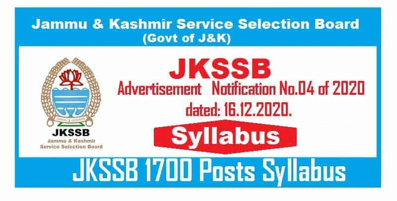 JKSSB Syllabus for Advertisement Notification No.04 of 2020 dated: 16.12.2020.
