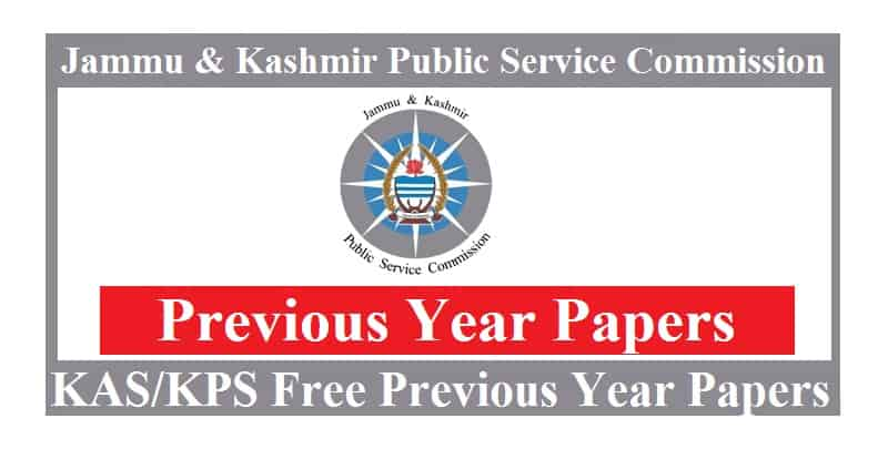 JKPSC KAS Previous Year Question Papers: Free PDF Download