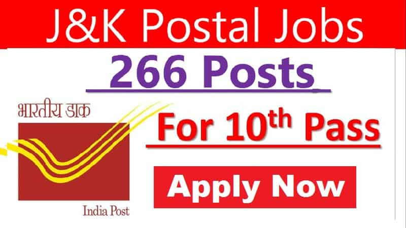 266 Vacancies - J&K Postal Circle GDS Direct Recruitment 2021: Opportunity for 10th pass, Apply Now